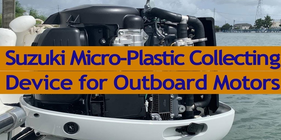 Suzuki to launch microplastic collection device for outboard engines